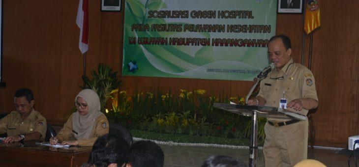 RSUD Karanganyar Sosialisasikan Green Hospital