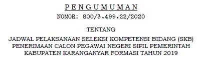 Jadwal Pelaksanaan Seleksi Kompetensi Bidang (SKB) Penerimaan CPNS Kabupaten Karanganyar Formasi Tahun 2019